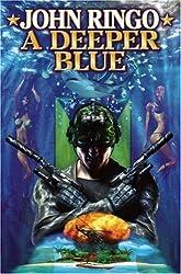 Deeper Blue (The Ghost) by JOHN RINGO (2007-07-03)