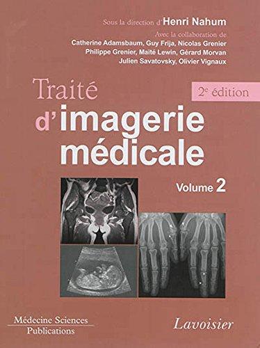 Traité d'imagerie médicale : Volume 2