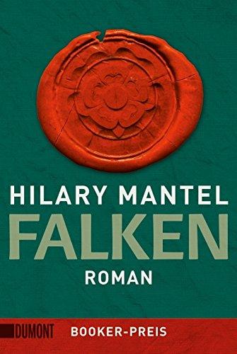 Buchseite und Rezensionen zu 'Taschenbücher: Falken: Roman' von Hilary Mantel