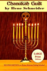 Chanukah Guilt [large print]
