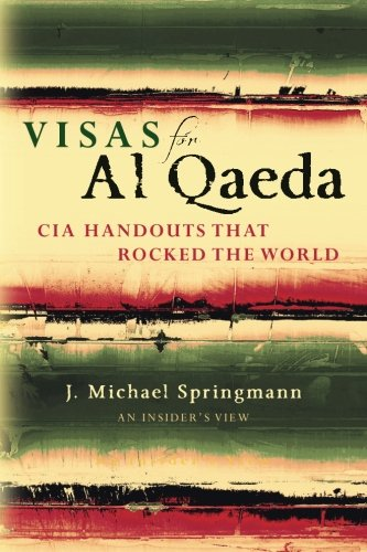 visas-for-al-qaeda-cia-handouts-that-rocked-the-world-an-insiders-view