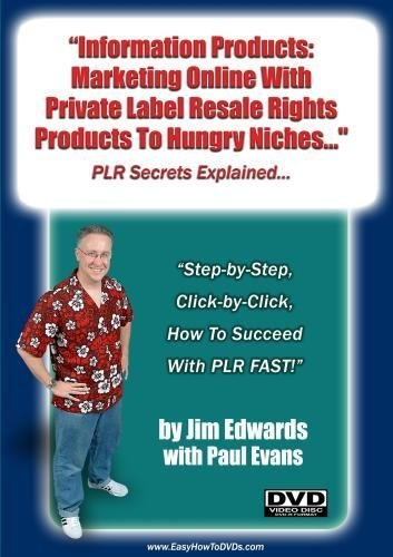 Preisvergleich Produktbild Information Products: Marketing Online With Private Label Resale Rights Products To Hungry Niches... by Jim Edwards; Paul Evans
