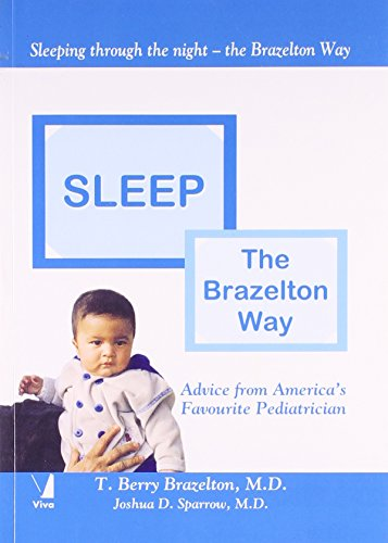 Sleep: The Brazelton Way [Paperback] [Jan 01, 2006] Joshua D Sparrow