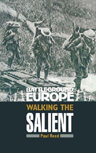 Walking the Salient: Ypres (Battleground Europe) por Paul Reed