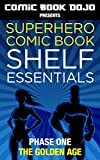 Superhero Comic Book Shelf Essentials (English Edition)