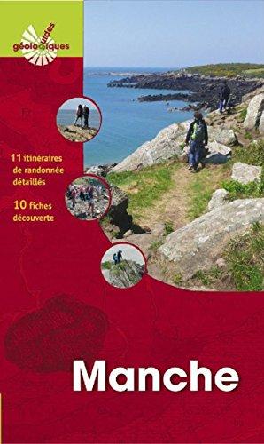 Manche: 10 itinéraires de randonnée. 11 fiches découverte