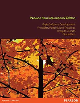 Agile Software Development, Principles, Patterns, and Practices: Pearson New International Edition par [Martin, Robert C.]