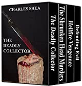 A Murder Mystery Collection: (A boxed set containing: The Deadly Collector, The Shrunken Head Murders, Hellfire Vengeance, and Defending Evil) (English Edition)