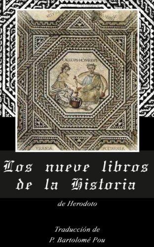 Los nueve libros de la Historia eBook: Herodoto, Pou, P. Bartolomé ...