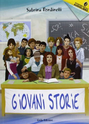 Giovani storie. Con CD Audio formato MP3