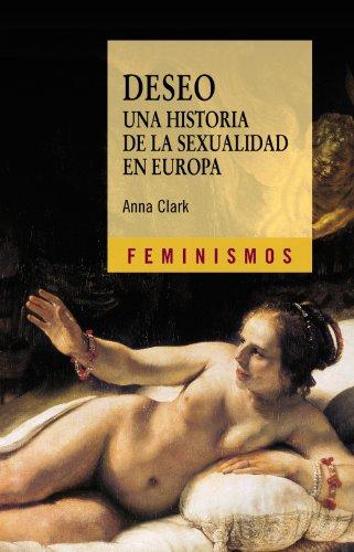 Portada del libro Deseo. Una historia de la sexualidad en Europa (Feminismos)