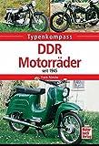 DDR-Motorräder: seit 1945 - Frank Rönicke
