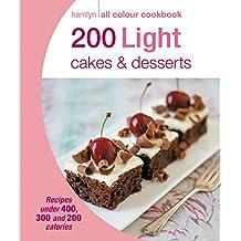Hamlyn All Colour Cookery: 200 Light Cakes & Desserts: Hamlyn All Colour Cookbook (English Edition)