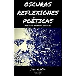 OSCURAS REFLEXIONES POÉTICAS: Homenaje a Friedrich Nietzsche