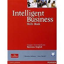 Intelligent Business Upper-Intermediate. Skills Book and CD-ROM Pack (Intelligent Business S)