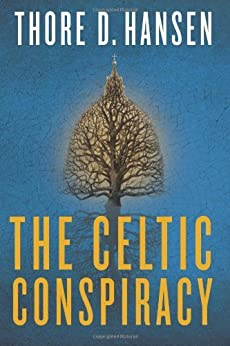 The Celtic Conspiracy von [Hansen, Thore D.]