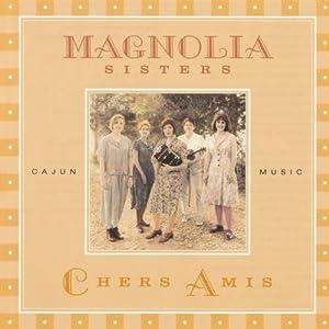 Magnolia Sisters - Chers Amis