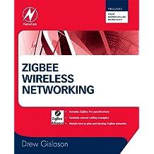 Zigbee Wireless Networking