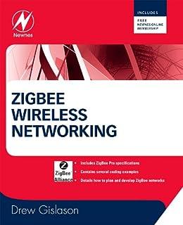 Zigbee Wireless Networking par [Gislason, Drew]
