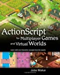 ActionScript for Multiplayer Games an...