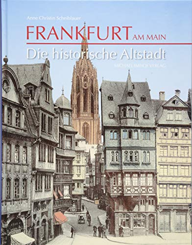 Frankfurt am Main: Die historische Altstadt