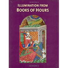 Illumination from Books of Hours (British Library)