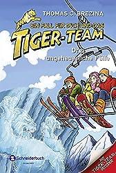 HIT: Ein Fall für dich und das Tiger-Team: Drei ungeheuerliche Fälle