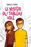 """Afficher """"Le Mystère du tableau volé"""""""