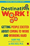 Destination Work - Harry Paul -  Buy at Amazon