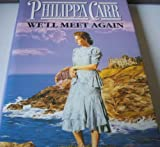 Cover of: We'll Meet Again (Daughters of England S.) | Philippa Carr