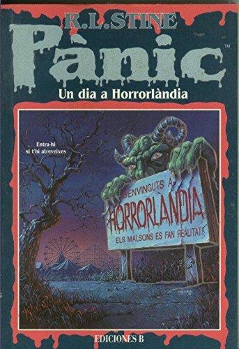 Un Día En Horrorlandia por Stine, R. L.