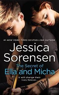 The Secret of Ella and Micha by Jessica Sorensen par Jessica Sorensen
