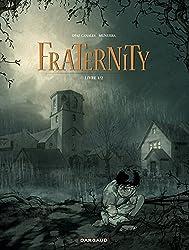 Fraternity - tome 1 - Livre 1/2