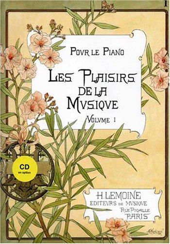 Les Plaisirs de la Musique Vol.1a --- Piano