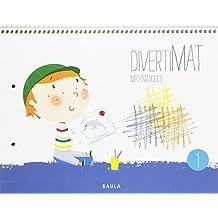 Divertimat Matemàtiques 1 Infantil (Projecte Divertimat)