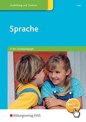 Sprache: in der Sozialpädagogik: Schülerband - In Der Sprache Sprache