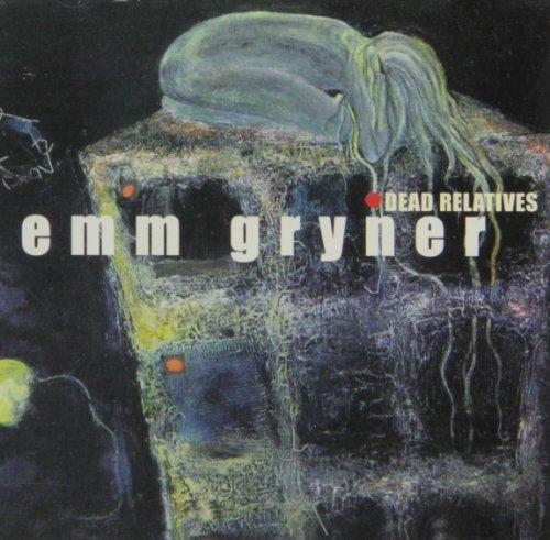 Dead Relatives by Emm Gryner