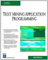 Text Mining Application Programming (Charles River Media Programming)