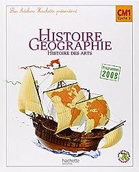 Les Ateliers Hachette Histoire-Géographie CM1 - Livre élève - Ed.2010