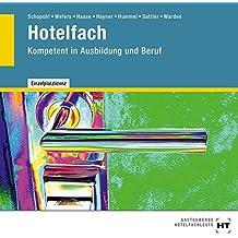 Hotelfach: Kompetent in Ausbildung und Beruf