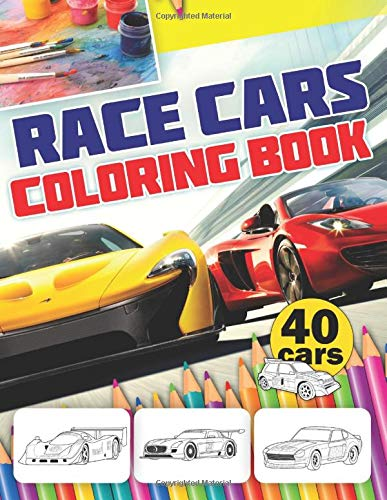 RACE CARS Coloring Book: 40 Exclusive Illustrations