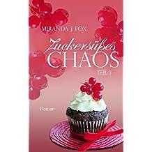 Zuckersüßes Chaos - Claire - Teil 3