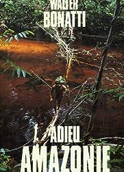 Adieu Amazonie
