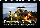 Rettende Rotoren – Hubschrauber im Rettungseinsatz (Wandkalender 2015 DIN A4 quer): Jahreskalender mit Fotomotiven deutscher Rettungs- und Polizeihubschrauber im Einsatz (Monatskalender, 14 Seiten)