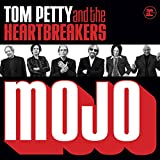Songtexte von Tom Petty and the Heartbreakers - Mojo