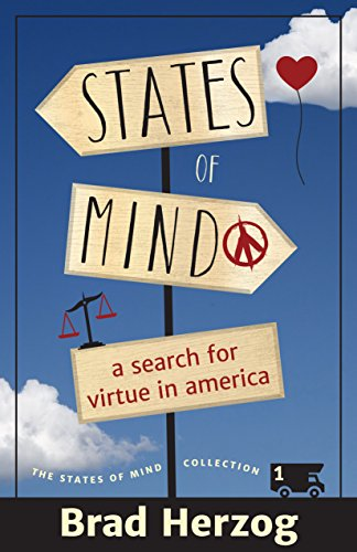 States of Mind: A Search for Virtue in America (The States of Mind Collection Book 1) (English Edition)