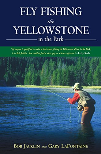Fly Fishing the Yellowstone in the Park