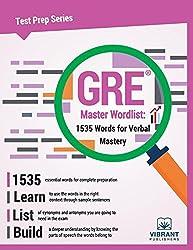 GRE Master Wordlist: 1535 Words for Verbal Mastery: Volume 18 (Test Prep)