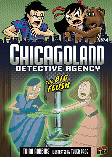The Big Flush: Book 4 (Chicagoland Detective Agency)