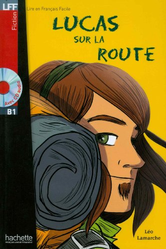 Lucas sur la route (1CD audio)